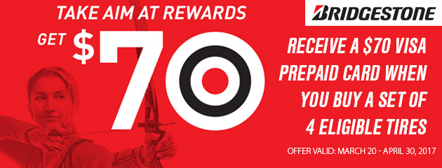 Bridgestone Canada Take Aim and Get a $70 Visa Prepaid Card When Purchasing 4 Eligible Tires