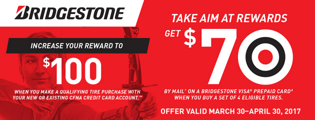 Bridgestone CFNA Take Aim and Get a $70 Visa Prepaid Card With Purchase of 4 Select Tires