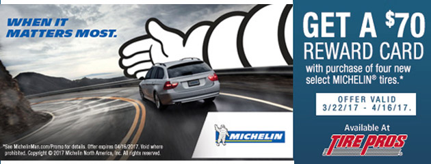 Tire Pros - Michelin Go Farther And Save $70 Rebate