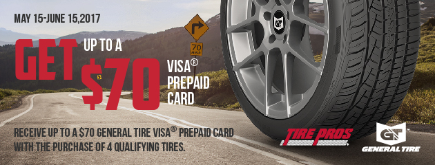 Tire Pros - General Get up to $70 Rebate