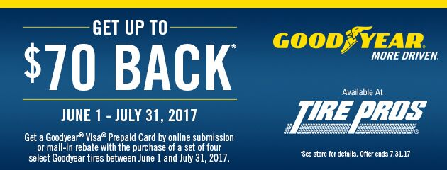 Tire Pros - Goodyear Up to $70 Back on Select Tires