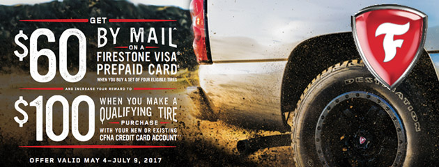 Firestone CFNA Up to $100 When You Make A Qualifying Tire Purchase