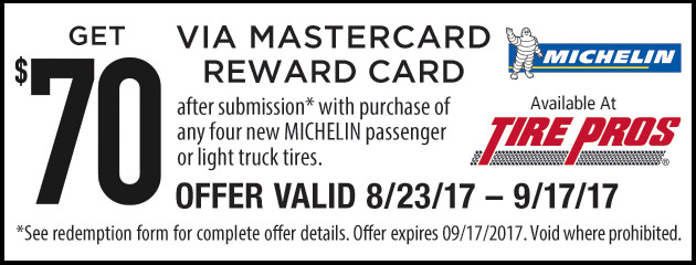 Tire Pros Michelin - 70 Rebate With Purchase of 4 Tires