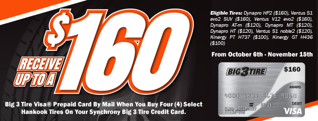 Big 3 - Hankook Up to $160 Prepaid Card