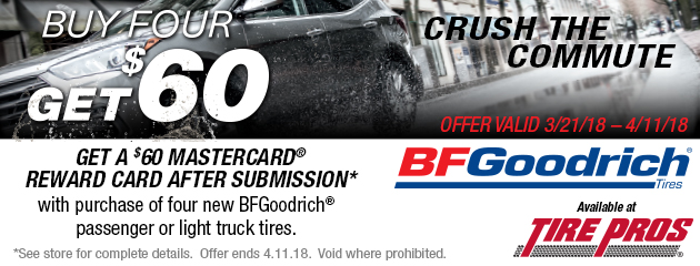 Tire Pros BFGoodrich - $60 Reward Card on 4 New Tires
