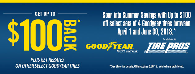 Tire Pros Goodyear - Up to $100 Back on 4 Select Tires
