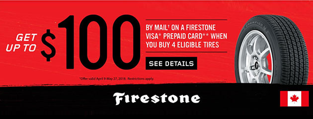 Firestone Canada - Up to $100 by Mail on Four Select Tires