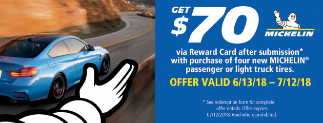 Michelin - $70 Reward with Purchase of 4 New Tires