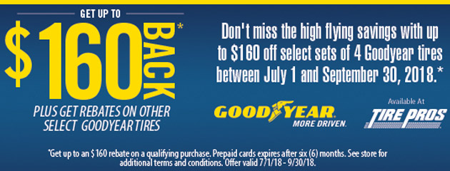 Tire Pros - Goodyear Up to $160 Back