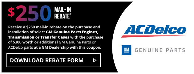 ACDelco - $250 Genuine Parts Mail in Rebate