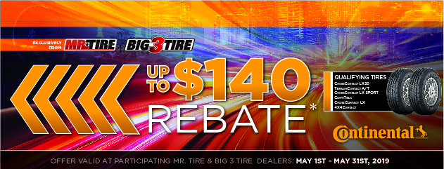 Mr. Tire - Continental Up to $140 Rebate