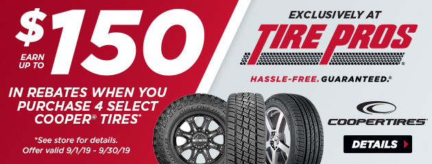 Tire Pros Cooper - Up to $150 On Select Tires