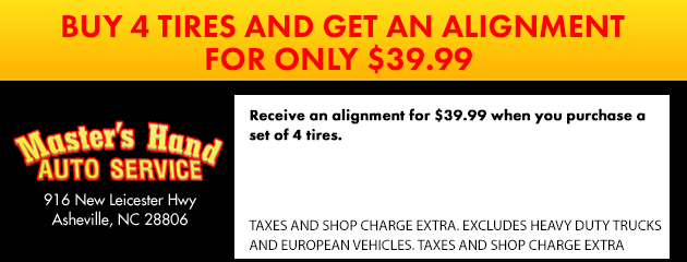 Buy 4 Tires Get Alignment 39.99