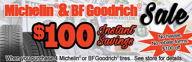 $100 Instant Savings on Michelin and BF Goodrich