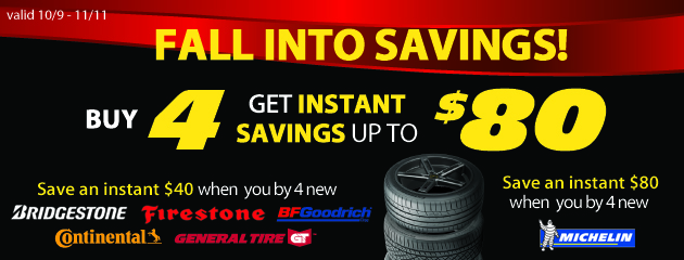 Buy 4 Tires, Get Instant Savings Up To $40