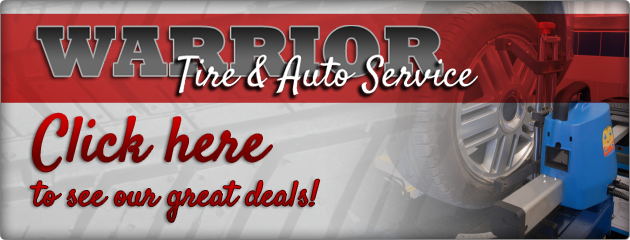 Warrior Tire and Auto Service Savings