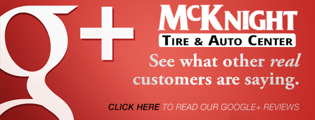McKnight Tire & Auto Center Google Reviews