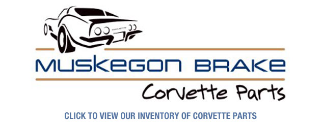 Muskegon Brake Corvette Parts