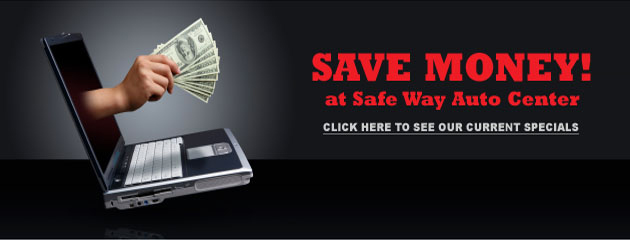 Safe Way Auto Center_Coupons Specials