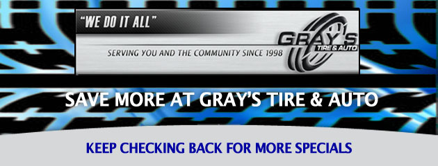 Grays Tire & Auto_Coupons Specials