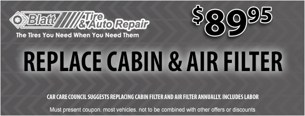 Replace Cabin & Air Filter - $89.95