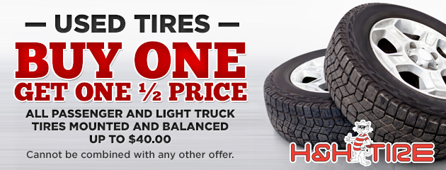 Used Tires - Buy one, get one 1/2 price!