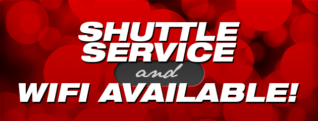 Shuttle Service & Wifi Available!