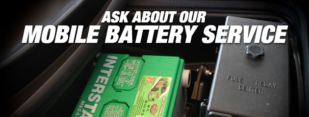 Ask about our Mobile Battery Service