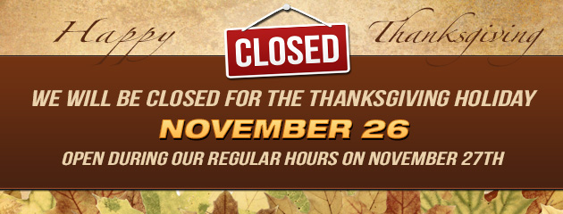 Thanksgiving Holiday Hours - Reg Hours on Nov 27