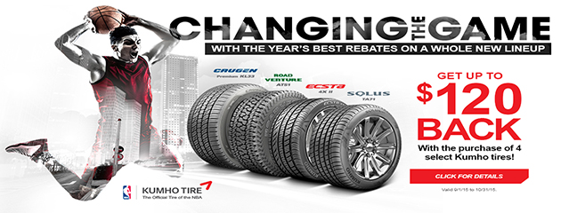 Kumho CHANGING THE GAME Fall $120 Rebate