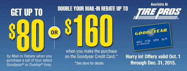 Goodyear Tire Pros $80 Rebate or Double Your Rewards