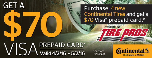 Tire Pros Continental Reward Yourself $70 Prepaid Card