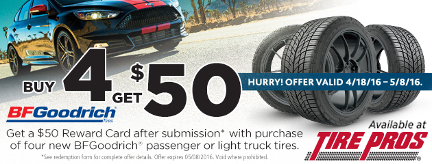 Tire Pros Bfgoodrich Buy 4 and Get $50 Rebate