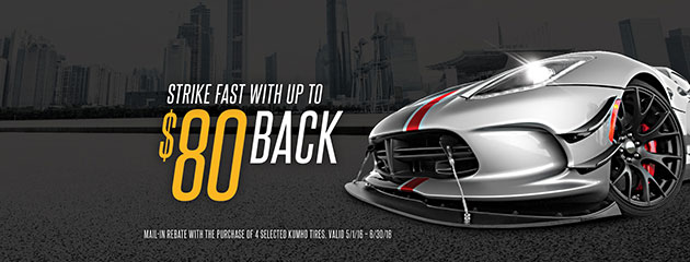 Kumho Strike Fast Up to $80 Back Rebate