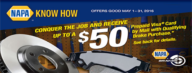 Napa Conquer the Job with Brake Purchase up to $50 Prepaid Visa