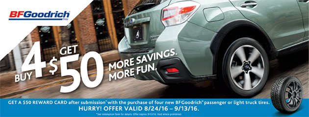 BFGoodrich Buy a set 4 new tires get a $50 Reward Card