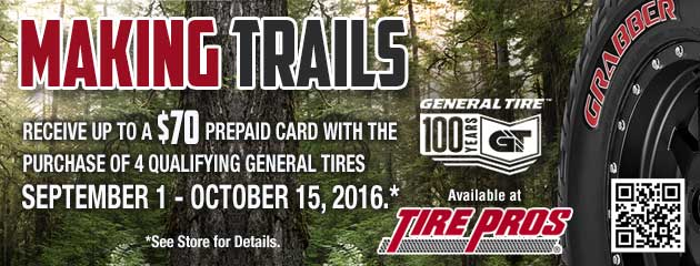 Tire Pros General Making Trails up to $70 Mail-in Rebate