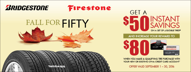 Bridgestone Firestone Fall for Fifty Instant Savings