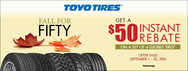 Toyo Fall for Fifty Instant Rebate
