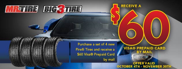 Pirelli $60 Rebate Mr. Tire/Big 3