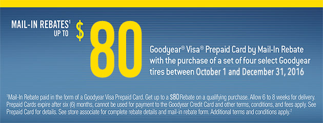Goodyear Get Mail-in Rebates up to $80