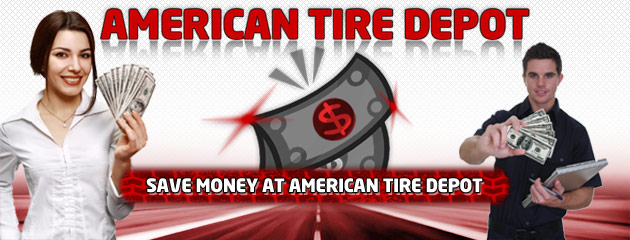 Save Money at American Tire Depot