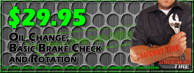 Oil Change, Basic Brake Check and Rotation $29.95