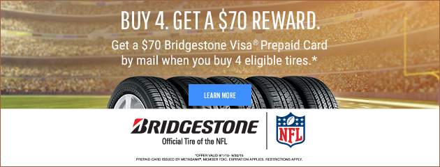 Bridgestone Buy 4 and Get $70 Reward