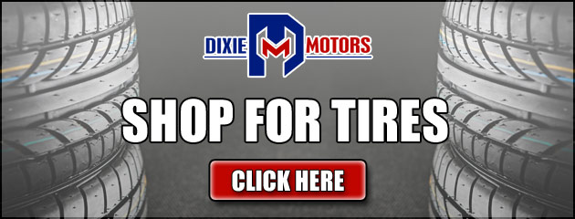 Shop For Tires at Dixie Motors