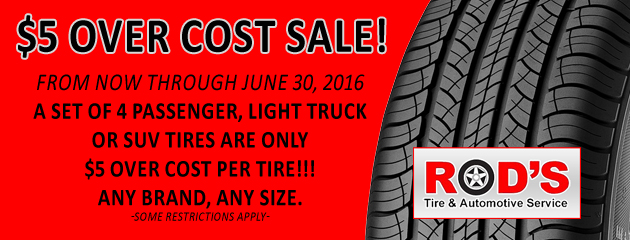 Tires $5 Over Cost Sale