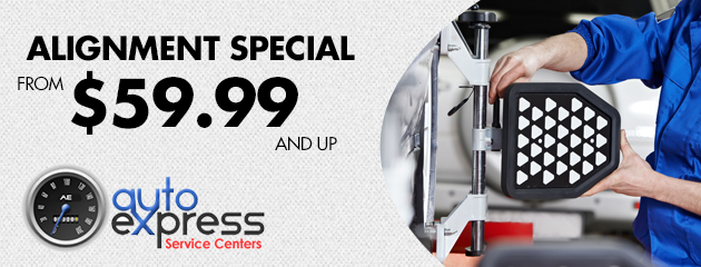 ALIGNMENT SPECIAL FROM 59.99 AND UP