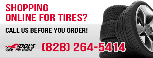 Shopping online for tires? Call us before you order!