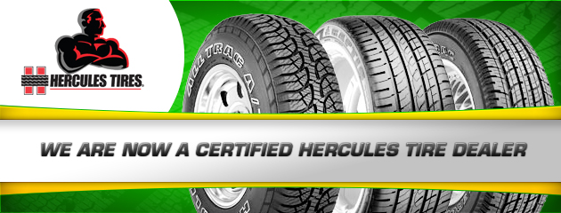 We are now a certified Hercules Tire dealer