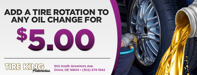 Add a tire rotation to any oil change for $5